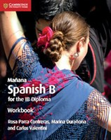 Manana Spanish B Course for the IB Diploma Workbook