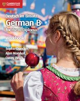 Deutsch im Einsatz German B Course for the IB Diploma Workbook