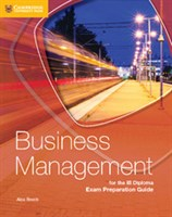 Business Management for the IB Diploma Second Edition Exam Preparation Guide