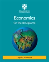 Economics for the IB Diploma Cambridge Elevate Edition