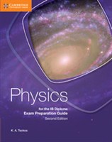 Physics for the IB Diploma Exam Preparation Guide
