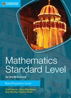 Mathematics for the IB Diploma: Mathematics Standard Level Exam Preparation Guide