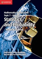 Mathematics Higher Level for the IB Diploma: Option Topic 7: Statistics and Probability