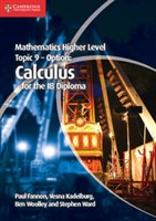 Mathematics Higher Level for the IB Diploma: Option Topic 9: Calculus