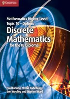 Mathematics Higher Level for the IB Diploma: Option Topic 10: Discrete Mathematics