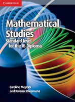 Mathematical Studies for the IB Diploma: Mathematical Studies