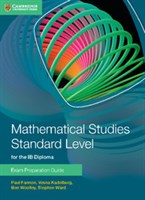Mathematical Studies for the IB Diploma: Exam Preparation Guide for Mathematical Studies