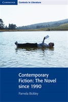 Contemporary Fiction: The Novel since 1990
