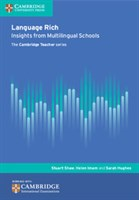 Language Rich: Insights from Multilingual Schools