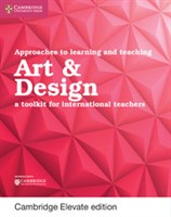 Approaches to Learning and Teaching Art and Design Cambridge Elevate edition (2Yr)