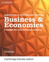 Approaches to Learning and Teaching Business & Economics Cambridge Elevate edition (2Yr)
