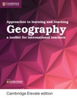 Approaches to Learning and Teaching Geography Cambridge Elevate edition (2Yr)