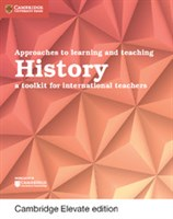 Approaches to Learning and Teaching History Cambridge Elevate edition (2Yr)