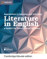 Approaches to Learning and Teaching Literature in English Cambridge Elevate edition (2Yr)
