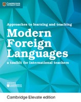 Approaches to Learning and Teaching Modern Foreign Languages Cambridge Elevate edition (2Yr)