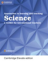 Approaches to Learning and Teaching Science Cambridge Elevate Edition (2Yr)