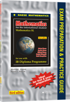 Mathematics SL third edition - Exam Preparation & Practice Guide  (Book Only)