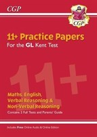 Kent Test 11+ GL Practice Papers (with Parents' Guide & Online Edition)