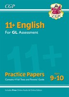 11+ GL English Practice Papers - Ages 9-10 (with Parents' Guide & Online Edition)