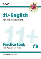 11+ GL English Practice Book & Assessment Tests - Ages 7-8 (with Online Edition)