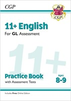 11+ GL English Practice Book & Assessment Tests - Ages 8-9 (with Online Edition)