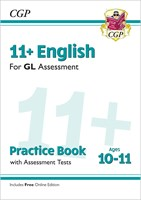 11+ GL English Practice Book & Assessment Tests - Ages 10-11 (with Online Edition)