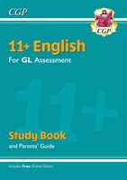 11+ GL English Study Book (with Parents' Guide & Online Edition)