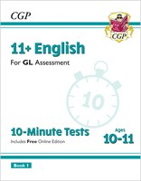 11+ GL 10-Minute Tests: English - Ages 10-11 Book 1 (with Online Edition)
