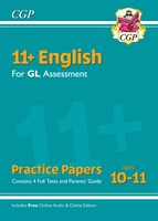 11+ GL English Practice Papers - Ages 10-11 (with Parents' Guide & Online Edition)