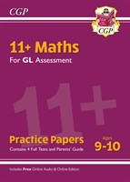 11+ GL Maths Practice Papers - Ages 9-10 (with Parents' Guide & Online Edition)