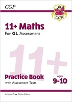 11+ GL Maths Practice Book & Assessment Tests - Ages 9-10 (with Online Edition)