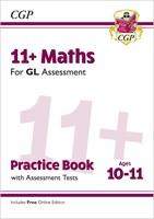 11+ GL Maths Practice Book & Assessment Tests - Ages 10-11 (with Online Edition)