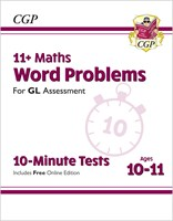 11+ GL 10-Minute Tests: Maths Word Problems - Ages 10-11 (with Online Edition)