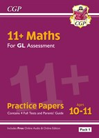 11+ GL Maths Practice Papers: Ages 10-11 - Pack 1 (with Parents' Guide & Online Edition)