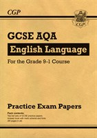 GCSE English Language AQA Practice Papers - for the Grade 9-1 Course