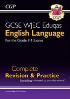 Grade 9-1 GCSE English Language WJEC Eduqas Complete Revision & Practice (with Online Edition)