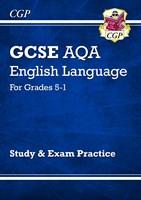 GCSE English Language AQA Study & Exam Practice: Grades 5-1