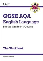 GCSE English Language AQA Workbook - for the Grade 9-1 Course (includes Answers)