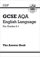 GCSE English Language AQA Answers for Study & Exam Practice: Grades 5-1