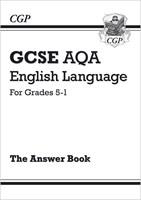 GCSE English Language AQA Answers for Study & Exam Practice: Grades 5-1
