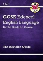GCSE English Language Edexcel Revision Guide - for the Grade 9-1 Course