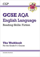 New Grade 9-1 GCSE English Language AQA Reading Skills Workbook: Fiction (includes Answers)