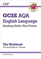 New Grade 9-1 GCSE English Language AQA Reading Skills Workbook: Non-Fiction (includes Answers)