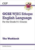 GCSE English Language WJEC Eduqas Workbook - for the Grade 9-1 Course (includes Answers)