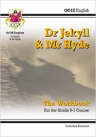 New Grade 9-1 GCSE English - Dr Jekyll and Mr Hyde Workbook (includes Answers)