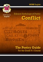 GCSE English Literature Edexcel Poetry Guide: Conflict Anthology - for the Grade 9-1 Course