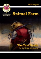 Grade 9-1 GCSE English Text Guide - Animal Farm