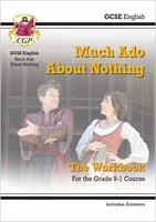 Grade 9-1 GCSE English Shakespeare - Much Ado About Nothing Workbook (includes Answers)