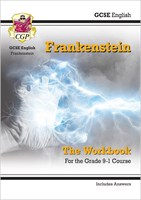 Grade 9-1 GCSE English - Frankenstein Workbook (includes Answers)