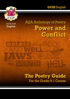 GCSE English Literature AQA Poetry Guide: Power & Conflict Anthology - for the Grade 9-1 Course